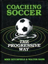 image of Coaching Soccer The Progressive Way