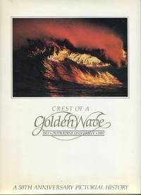 image of Crest of a Golden Wave: Pepperdine University 1937-1987