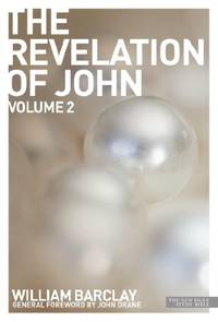 image of The Revelation of John: v. 2 (The New Daily Study Bible)