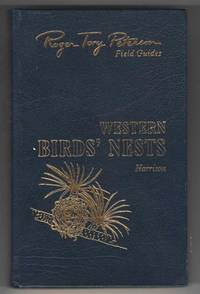 Roger Tory Peterson Field Guides: Western birds' Nests