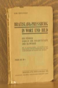 BRATISLAVA-PRESSBURG IN WORT UND BILD, EIN FUHRER DURCH DIE HAUPSTADT DER SLOWAKEI by Karl Benyovsky - Paperback - 1931 - from Andre Strong Bookseller (SKU: 14772)
