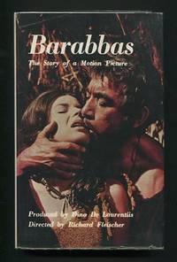 Barabbas: The Story of a Motion Picture [*the director's copy, inscribed  to him by the producer*]