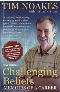 CHALLENGING BELIEFS by  TIM NOAKES - Paperback - New Edition, 2nd Impression - 2012 - from BOOKLOVERS PARADISE (SKU: 13617)