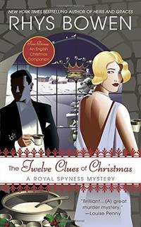 The Twelve Clues of Christmas: A Royal Spyness Mystery Royal Spyness Mysteries