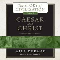 image of Caesar and Christ: The Story of Civilization, Volume 3