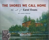 image of Shores We Call Home: The Art of Carol Evans