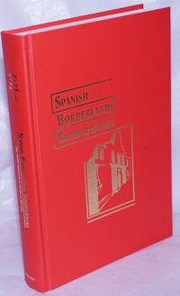 image of [series title:] Spanish Borderlands Sourcebooks, Presenting Over Four Hundred and Fifty Scholarly Articles and Source Materials Documenting Interactions Between Native Americans and Europeans from California to Florida.  Each Volume Edited with an Introduction by a Major Scholar. [Volume title:] #19; The Jesuit Missions of Northern Mexico. Edited with an introduction by Charles W. Polzer, Thomas H. Naylor, Thomas E. Sheridan, Diana Hadley