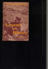 Legend into History; The Custer Mystery.  An Analytical Study of the Battle of the Little Big Horn.