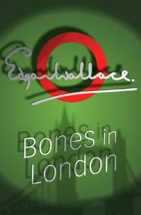 image of Bones In London (Lieutenant Bones)