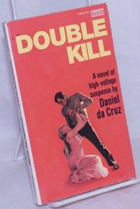 image of Double Kill: a novel of high-voltage suspense