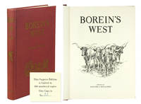 Borein's West: Leaves from the Sketchbook of the last artist of the Longhorn Era.