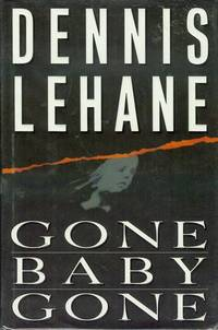 Gone, Baby, Gone by  Dennis Lehane - Signed First Edition - 1998 - from Bookmarc's and Biblio.com