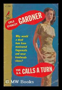 The D.A. calls a turn / by Erle Stanley Gardner.