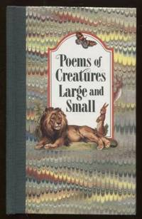 Poems of Creatures Large & Small