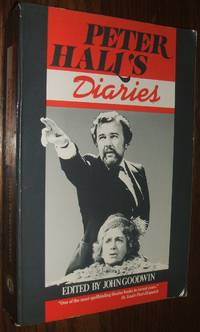 Peter Hall's Diaries: the Story of a Dramatic Battle by  Peter Hall - Paperback - 1985 - from biblioboy and Biblio.com