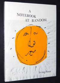 Irving Penn: A Notebook at Random