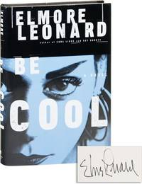 Be Cool [Signed] by  Elmore LEONARD - Signed First Edition - 1999 - from Lorne Bair Rare Books and Biblio.com