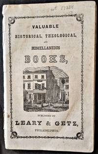 Valuable Historical, Theological, and Miscellaneous Books Published by Leary & Getz