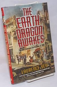 image of The Earth Dragon Awakes; The San Francisco Earthquake of 1906