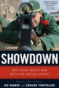 Showdown : Why China Wants War with the United States