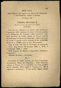 che approva la Società anonima la Banca del Risparmio e dell\'Industria, sedente a Firenze.