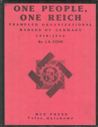 One People, One Reich - Enameled Organizational Badges of Germany 1918-1945