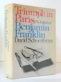Triumph in Paris: The exploits of Benjamin Franklin by  David Schoenbrun - Paperback - from World of Books Ltd (SKU: GOR011029868)
