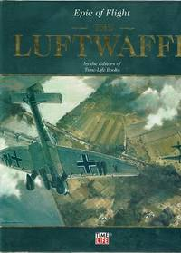 The Luftwaffe: Epic Of Flight