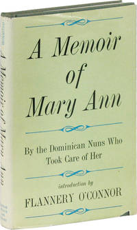 A Memoir of Mary Ann By the Dominican Nuns Who took Care of Her