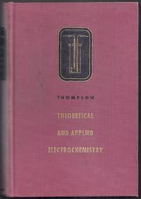 Theoretical and Applied Electrochemistry. Third Edition