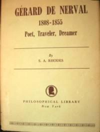 Gérard de Nerval, Poet, Traveler, Dreamer.