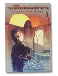 image of The Surrogates Volume 2: Flesh & Bone