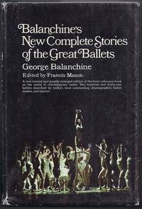 Balanchine's New Complete Stories of the Great Ballets