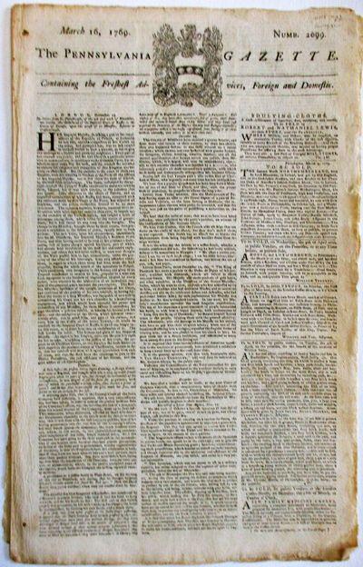 Philadelphia, 1769. pp. Folded elephant folio sheet, each page printed in three columns. Three small...