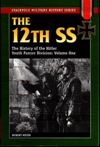 The 12th SS: The History of the Hitler Youth Panzer Division Volume I