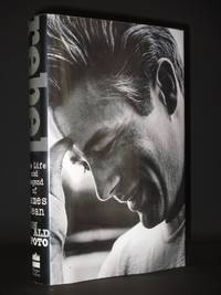 image of Rebel. The Life and Legend of James Dean [SIGNED]