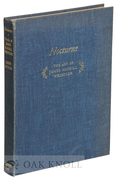 London, England: Country Life Limited, 1963. cloth. Whistler, James McNeill. small 4to. cloth. 153+(...