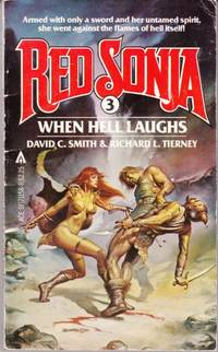 Red Sonja: When Hell Laughs (Series: Red Sonja 3.)