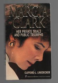 image of Marcia Clark  Her Private Trials and Public Triumphs