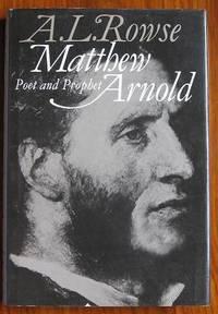 Matthew Arnold: Poet and Prophet