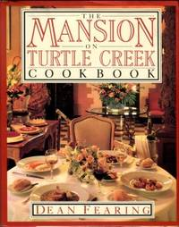The Mansion On Turtle Creek Cookbook by  Dean Fearing - 1st Edition - 1987 - from Chris Hartmann, Bookseller and Biblio.com