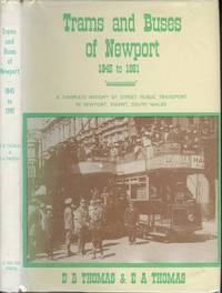 Trams and Buses of Newport 1845 To 1981