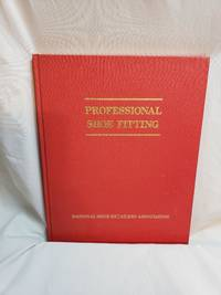 Professional Shoe Fitting (This manual was prepared with the purpose of upgrading shoe fitting...