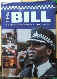 image of The Bill; The Complete Low-Down on 20 Years at Sun Hill