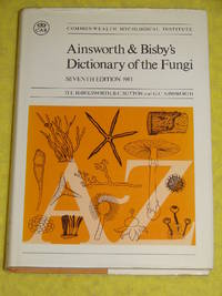 Ainsworth & Bisby's Dictionary of the Fungi by  G C Ainsworth  B C Sutton - Hardcover - 1983 - from Pullet's Books (SKU: 001123)