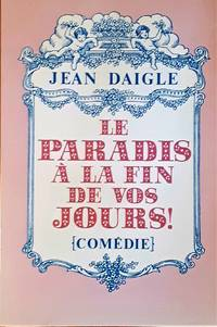 image of Le paradis à la fin de vos jours! (Comédie)