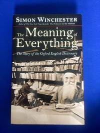 The Meaning of Everything, The Story of the Oxford English Dictionary