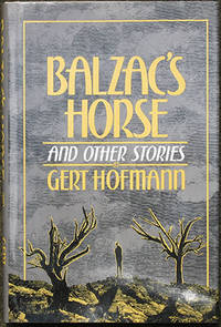 Balzac's Horse and Other Stories. Selected and Translated by Christopher Middleton.