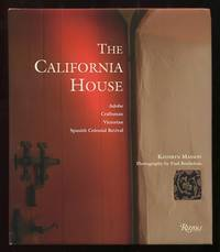 The California House: Adobe, Craftsman, Victorian, Spanish Colonial Revival