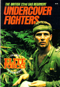 Undercover Fighters: The British 22nd SAS Regiment